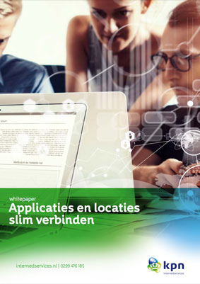 kpn-internedservices-whitepaper-applicaties-locaties-slim-verbinden